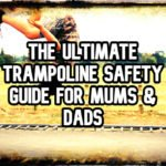 Ultimate Trampoline Safety Guide and Posters [2020]
