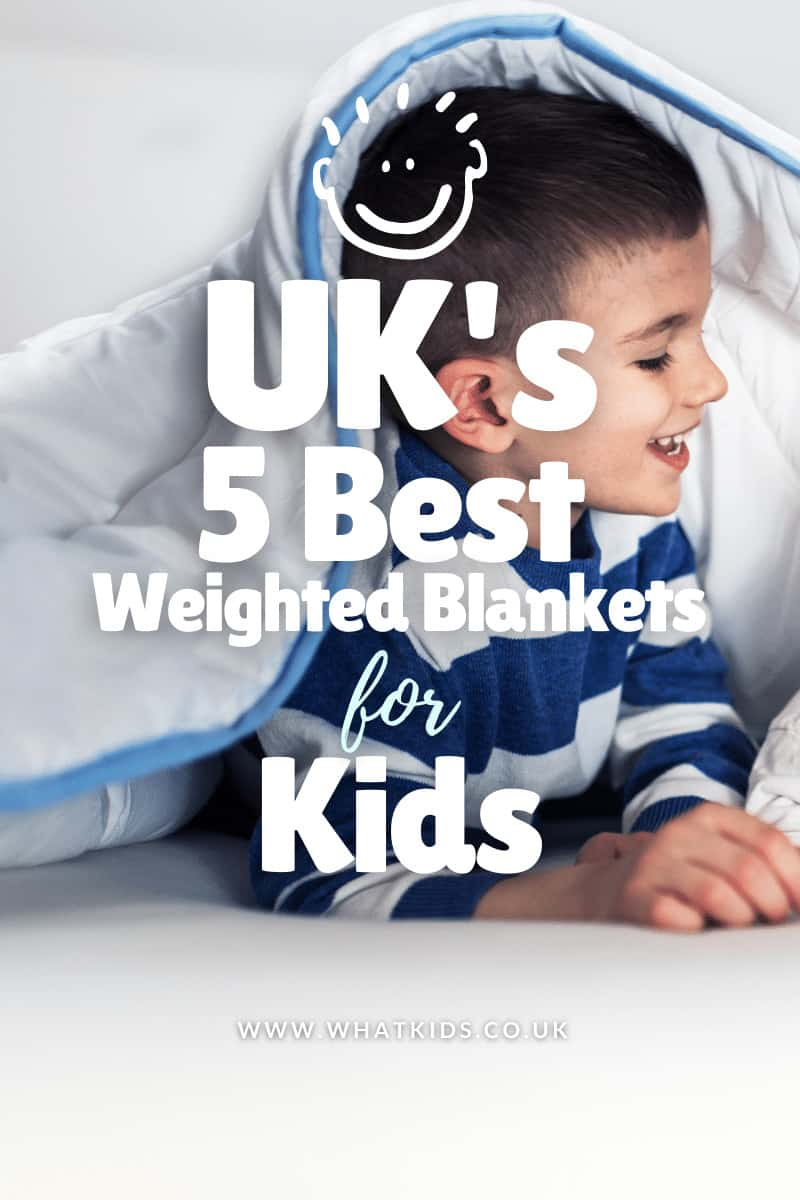 Uk S 5 Best Weighted Blankets For Kids 2021 Reviewed Ranked Whatkids