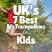 UK's Best 8ft Trampolines For 2021 – Review & Comparison